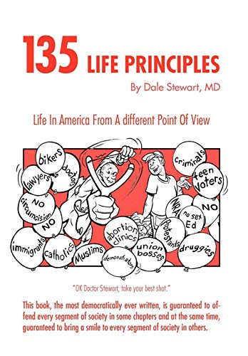 135 Life Principles: Dale MD Stewart