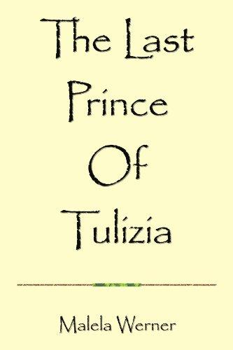 The Last Prince Of Tulizia: Werner, Malela