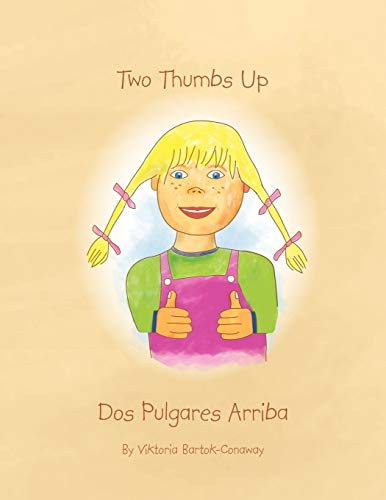 9781450078214: Two Thumbs Up/Dos Pulgares Arriba