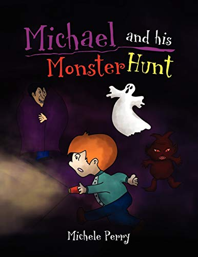 9781450078313: Michael and his Monster Hunt