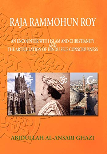 9781450078511: Raja Rammohun Roy : Encounter with Islam and Christianity and The Articulation of Hindu Self-Consciousness