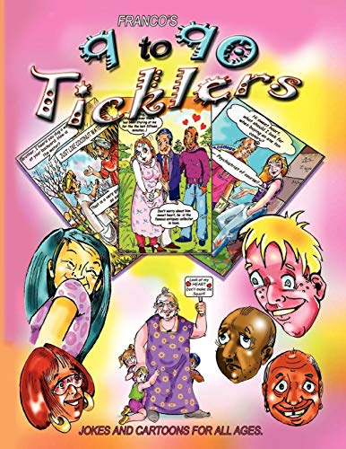 9 to 90 Ticklers: Cartoon Jokes for All Ages: Franco Joseph