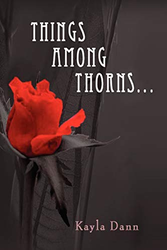 9781450082563: Things Among Thorns...