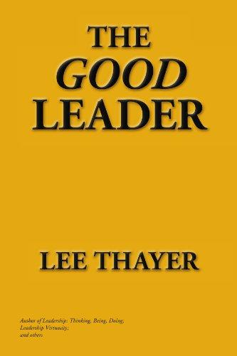 9781450082839: The Good Leader