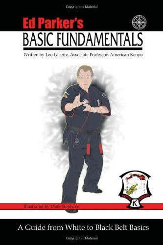 9781450083232: Ed Parker's Basic Fundamentals: A Guide from White to Black Belt Basics