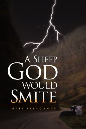 9781450084178: A Sheep God Would Smite