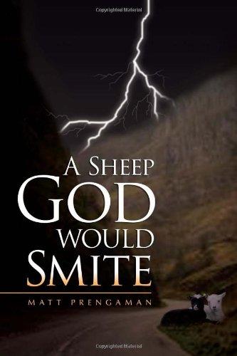 9781450084185: A Sheep God Would Smite