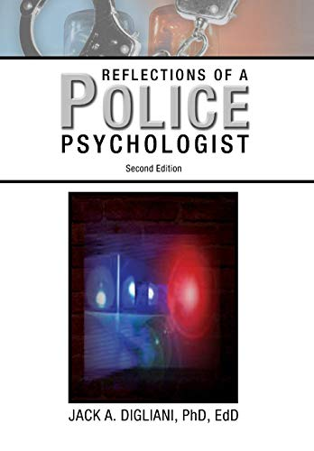 Reflections of a Police Psychologist: Digliani, Jack