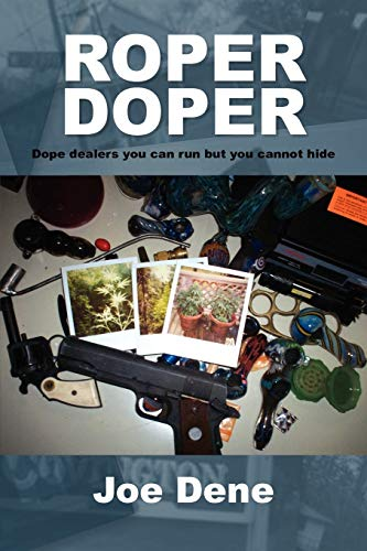 9781450085502: Roper Doper: Dope dealers you can run but you cannot hide