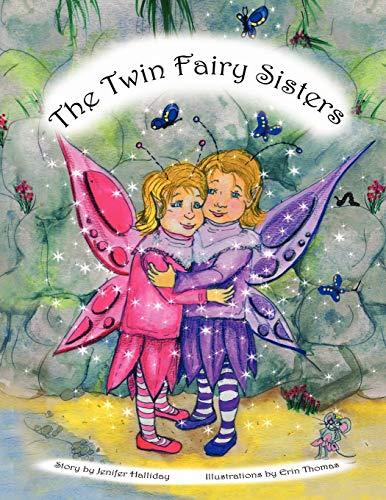 9781450087162: The Twin Fairy Sisters