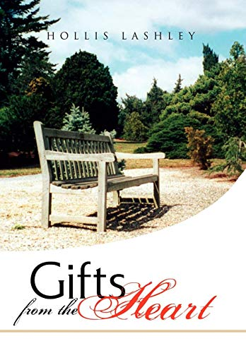 Gifts from the Heart: Hollis Lashley