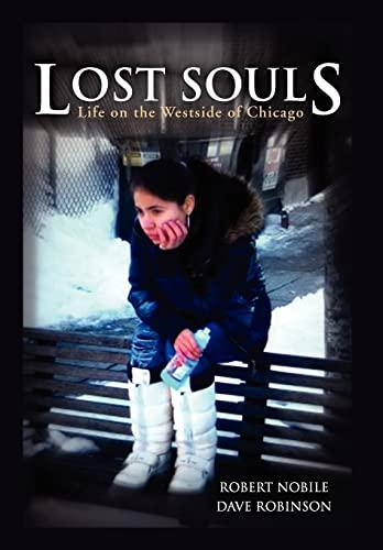 Lost Souls: Robert Nobile; Dave Robinson