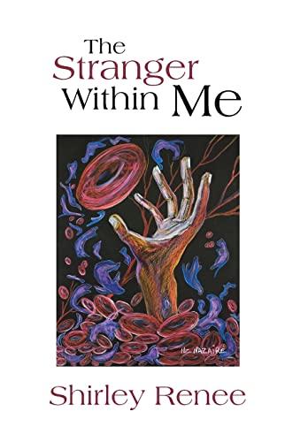 9781450091282: The Stranger Within Me