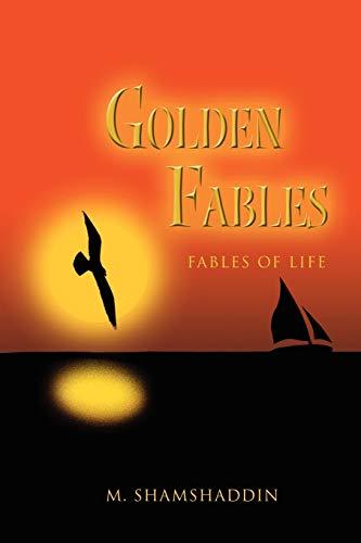Golden Fables: Fables of Life: Shamshaddin, Mohammed