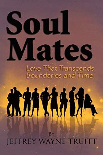Soul Mates: Jeffrey Wayne Truitt