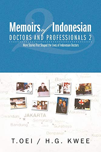 Memoirs of Indonesian Doctors and Professionals 2: Oei, Tjien