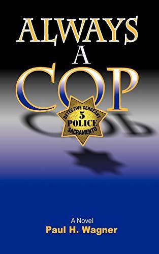9781450201377: Always a Cop