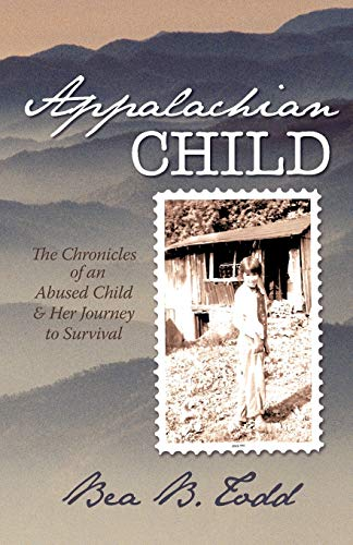9781450201483: Appalachian Child: The Chronicles of an Abused Child and Her Journey to Survival