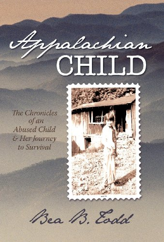 9781450201506: Appalachian Child: The Chronicles of an Abused Child and Her Journey to Survival