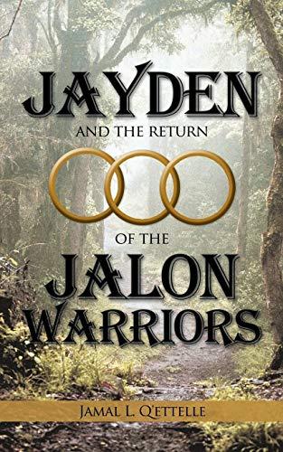 9781450202886: Jayden and the Return of the Jalon Warriors