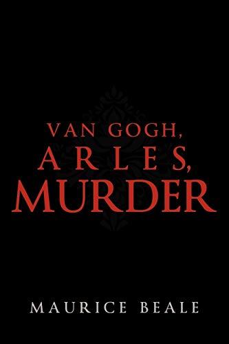 9781450202930: Van Gogh, Arles, Murder