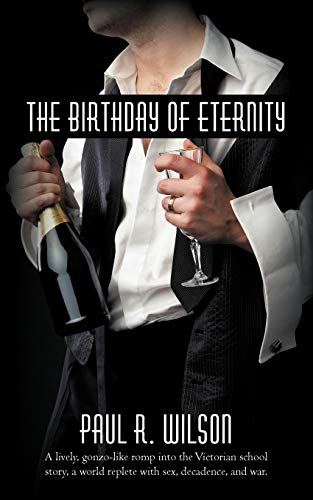 The Birthday of Eternity (1450203167) by Paul R. Wilson, R. Wilson