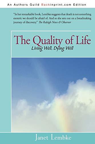 Quality of Life : Living Well, Dying: Janet Lembke, Lembke