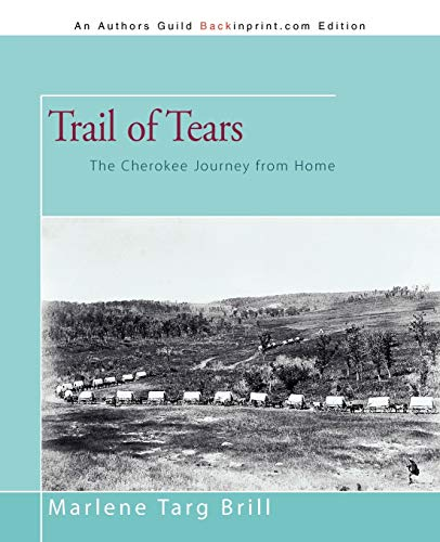 9781450204088: Trail of Tears: The Cherokee Journey from Home