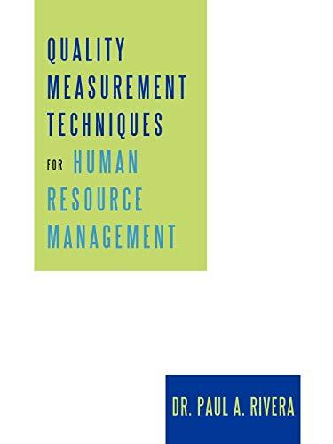 9781450204514: Quality Measurement Techniques For Human Resource Management
