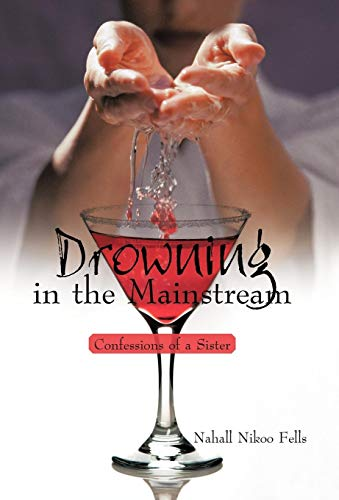 9781450205528: Drowning in the Mainstream: Confessions of a Sister