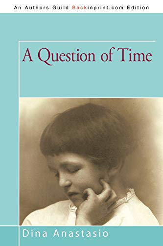 9781450206068: A Question of Time