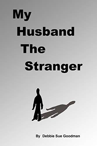 9781450207829: My Husband the Stranger