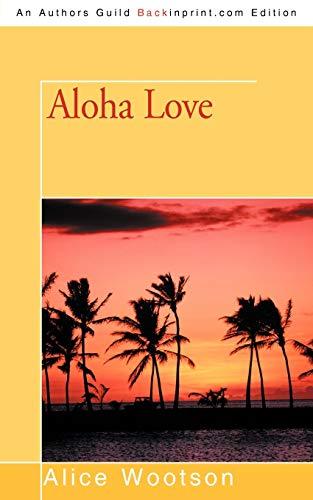 9781450208505: Aloha Love
