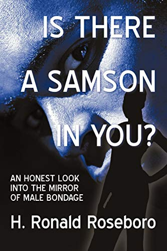 Is There a Samson in You? : H. Ronald Roseboro