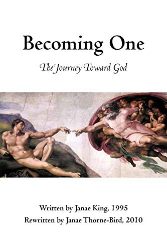 9781450212694: Becoming One: The Journey Toward God