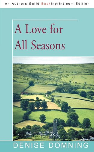9781450214490: A Love for All Seasons