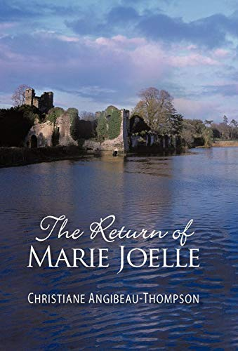The Return of Marie Joelle: Christiane Angibeau-Thompson