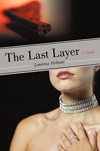 The Last Layer: Lawrence Perlman