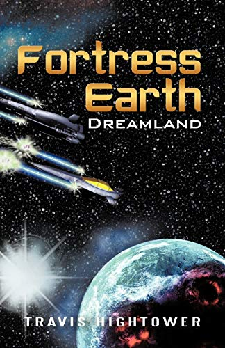 9781450216340: Fortress Earth: Dreamland