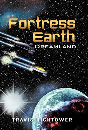 9781450216364: Fortress Earth: Dreamland
