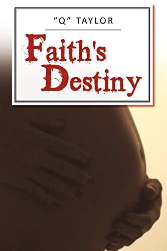 Faith's Destiny: Taylor