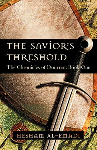 9781450218467: The Savior's Threshold: The Chronicles of Dourren: Book One