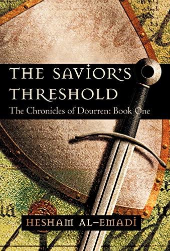 9781450218481: The Savior's Threshold: The Chronicles of Dourren: Book One