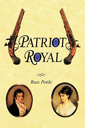 9781450219358: Patriot Royal