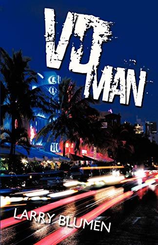 VD Man: Larry Blumen