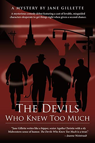 9781450221764: The Devils Who Knew Too Much: A mysterious comedy