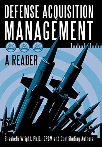 Defense Acquisition Management: Elisabeth Wright