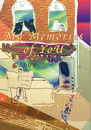 My Memories of You: Joy Glanz