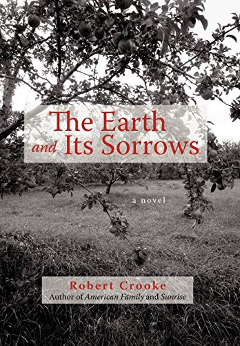 9781450227544: The Earth and Its Sorrows