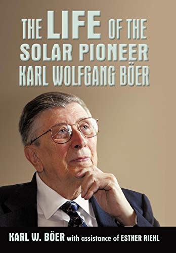 9781450228800: The Life of the Solar Pioneer Karl Wolfgang Ber